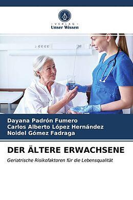 Kartonierter Einband DER ÄLTERE ERWACHSENE von Dayana Padrón Fumero, Carlos Alberto López Hernández, Noidel Gómez Fadraga