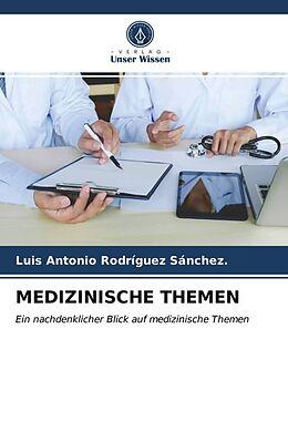 Kartonierter Einband MEDIZINISCHE THEMEN von Luis Antonio Rodríguez Sánchez