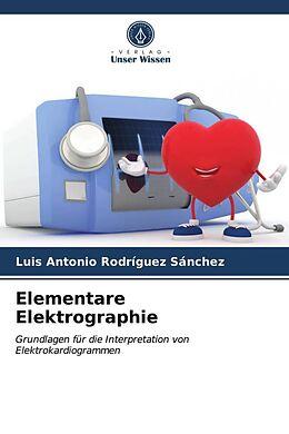 Kartonierter Einband Elementare Elektrographie von Luis Antonio Rodríguez Sánchez