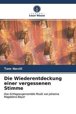Kartonierter Einband Die Wiederentdeckung einer vergessenen Stimme von Tom Nevill
