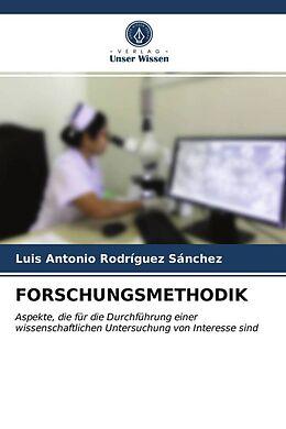 Kartonierter Einband FORSCHUNGSMETHODIK von Luis Antonio Rodríguez Sánchez