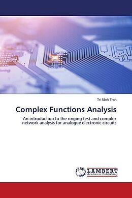 Kartonierter Einband Complex Functions Analysis von Tri Minh Tran