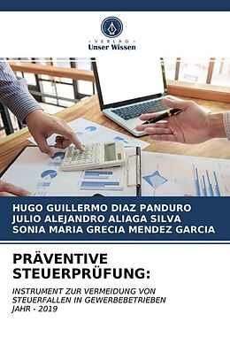 Kartonierter Einband PRÄVENTIVE STEUERPRÜFUNG von Hugo Guillermo Diaz Panduro, Julio Alejandro Aliaga Silva, Sonia Maria Grecia Mendez Garcia