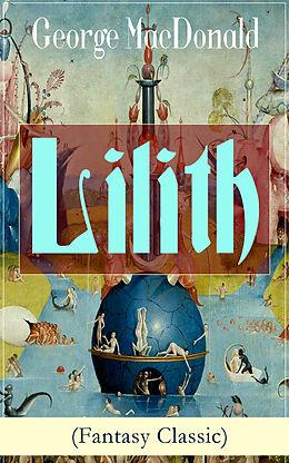 E-Book (epub) Lilith (Fantasy Classic) von George Macdonald