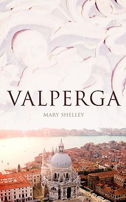 E-Book (epub) Valperga von Mary Shelley
