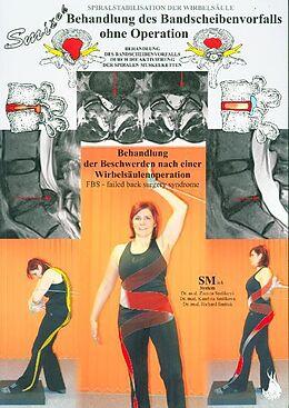 Kartonierter Einband Behandlung des Bandscheibenvorfalls und der Skoliose durch das Training der spiralen Muskelketten von Richard Smíšek, Katerina Smísková, Zuzana Smísková