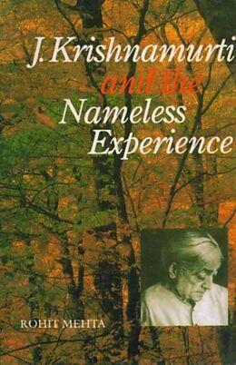 E-Book (pdf) J. Krishnamurti and the Nameless Experience von Rohit Meht
