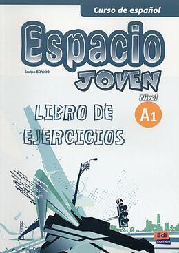 Paperback Espacio joven A1 - Libro de ejercicios von Ana María Romero Fernández, Luisa Galán Martínez, Francisco Fidel Riva Fernández
