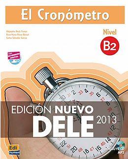Paperback El Cronómetro B2 - Edición Nuevo DELE von Iñaki Tarrés Chamorro, Rosa María Pérez Bernal, Carlos Salvador García