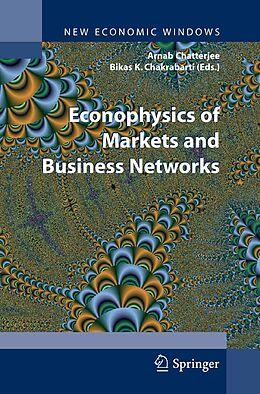 E-Book (pdf) Econophysics of Markets and Business Networks von Arnab Chatterjee, Bikas K. Chakrabarti