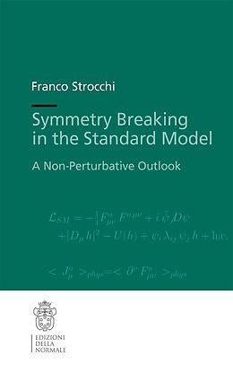 E-Book (pdf) Symmetry Breaking in the Standard Model von Franco Strocchi
