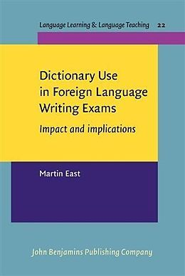 E-Book (pdf) Dictionary Use in Foreign Language Writing Exams von Martin East