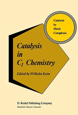 Fester Einband Catalysis in C1 Chemistry von