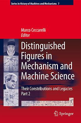 E-Book (pdf) Distinguished Figures in Mechanism and Machine Science von Marco Ceccarelli