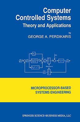 Kartonierter Einband Computer Controlled Systems von G. Perdikaris
