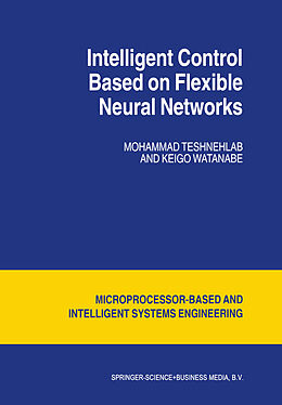 Kartonierter Einband Intelligent Control Based on Flexible Neural Networks von Watanabe Kyoko, M. Teshnehlab