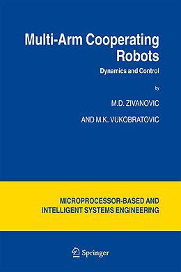 Kartonierter Einband Multi-Arm Cooperating Robots von M. Vukobratovic, M. D. Zivanovic