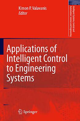 Kartonierter Einband Applications of Intelligent Control to Engineering Systems von