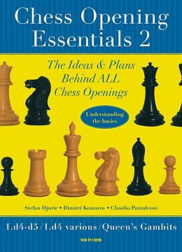 E-Book (epub) Chess Opening Essentials von Dimitri Komarov, Stephan Djuric, Claudio Pantaleoni
