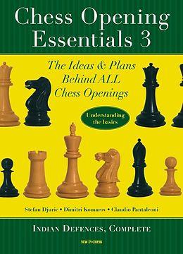 E-Book (epub) Chess Opening Essentials von Dimitri Komarov, Stefan Djuric, Claudio Pantaleoni