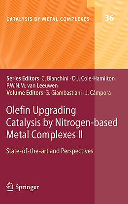 Fester Einband Olefin Upgrading Catalysis by Nitrogen-based Metal Complexes II von