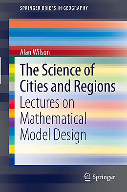 E-Book (pdf) The Science of Cities and Regions von Alan Wilson