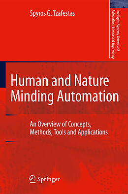Kartonierter Einband Human and Nature Minding Automation von Spyros G. Tzafestas