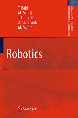 Kartonierter Einband Robotics von Tadej Bajd, Matjaz Mihelj, Marko Munih
