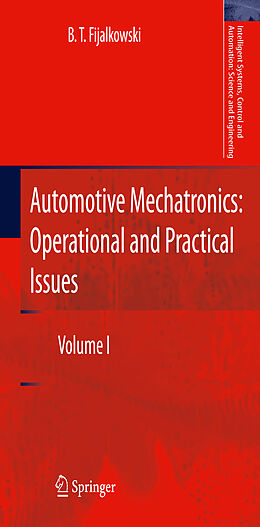 Kartonierter Einband Automotive Mechatronics: Operational and Practical Issues von B. T. Fijalkowski