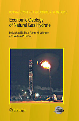 Kartonierter Einband Economic Geology of Natural Gas Hydrate von William P. Dillon, Arthur H. Johnson, Michael D. Max