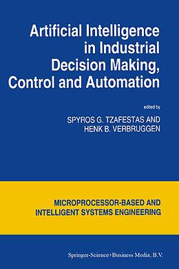 Kartonierter Einband Artificial Intelligence in Industrial Decision Making, Control and Automation von