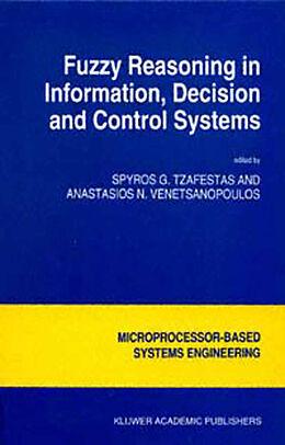 Kartonierter Einband Fuzzy Reasoning in Information, Decision and Control Systems von