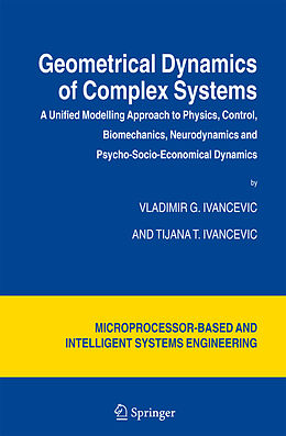Kartonierter Einband Geometrical Dynamics of Complex Systems von Tijana T. Ivancevic, Vladimir G. Ivancevic