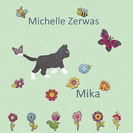 Kartonierter Einband Mika von Michelle Zerwas