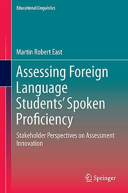 Fester Einband Assessing Foreign Language Students' Spoken Proficiency von Martin East