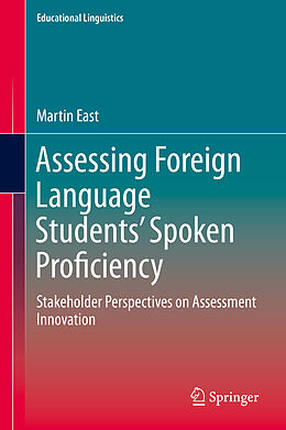 E-Book (pdf) Assessing Foreign Language Students Spoken Proficiency von Martin East