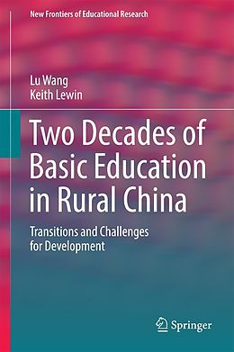 E-Book (pdf) Two Decades of Basic Education in Rural China von Lu Wang, Keith Lewin