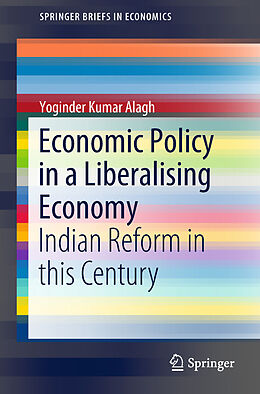 E-Book (pdf) Economic Policy in a Liberalising Economy von Yoginder Kumar Alagh