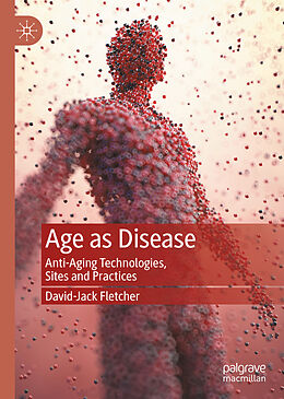 E-Book (pdf) Age as Disease von David-Jack Fletcher