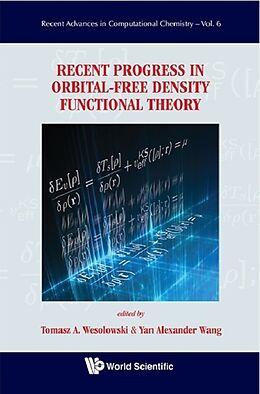 E-Book (pdf) Recent Progress in Orbital-free Density Functional Theory von WANG YAN ALEXANDER ET AL
