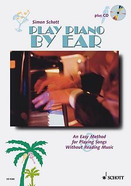 Kartonierter Einband Play Piano By Ear von Simon Schott