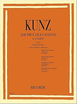 Konrad Max Kunz Notenblätter 200 piccoli canoni a 2 parti op.14