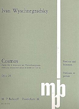 Ivan Wyschnegradsky Notenblätter Cosmos op.28 für 4 Klaviere im