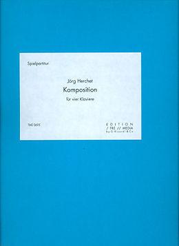 Jörg Herchet Notenblätter Komposition für 4 Klaviere
