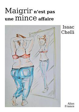 eBook (epub) Maigrir n'est pas une mince affaire de Chelli Isaac Chelli