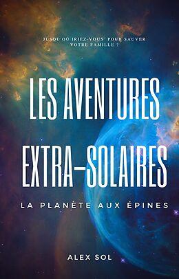E-Book (epub) Les Aventures Extra-Solaires von Sol Alex Sol