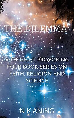 E-Book (epub) The Dilemma von N. K. Aning