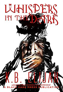 E-Book (epub) Whispers in the Dark (Underground, #1) von K. B. Elijah