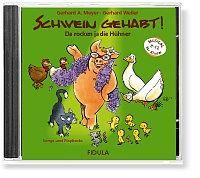 CD Schwein gehabt - Da rocken ja die Hühner