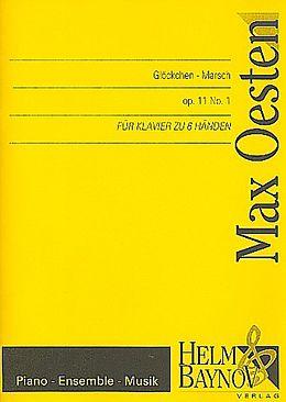 Max Oesten Notenblätter Glöckchen-Marsch op.11,1